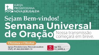 Semana Universal de Oração IPNJ - Dia 05 (08/01/21)