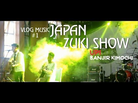 VLOG MUSIC #1 - JAPAN ZUKI SHOW ( UPI BANDUNG ) Banyak kimochi nya !!