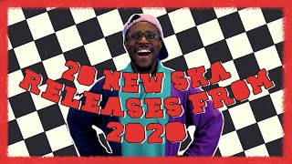 20 NEW SKA Releases in 2020