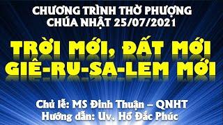 HTTL PHAN THIẾT - Chương trình thờ phượng Chúa - 25/07/2021