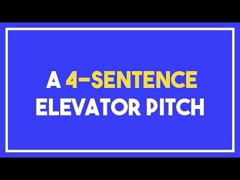 A 4-Sentence Elevator Pitch