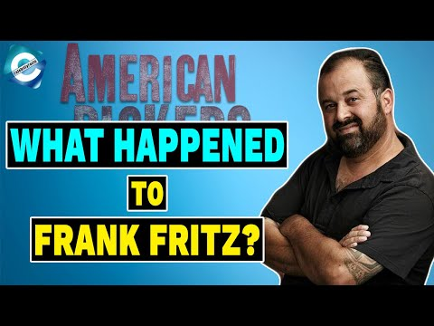 What Happened To American Pickers' Frank Fritz? Net Worth 2020