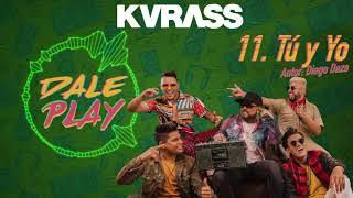 Tú y Yo | 11 | KVRASS Video