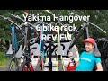 Yakima Hangover 6 Review!