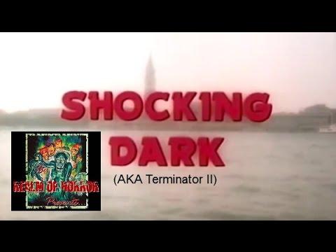 Download Realm of Horror Reviews - Shocking Dark (1989) [AKA Terminator II]