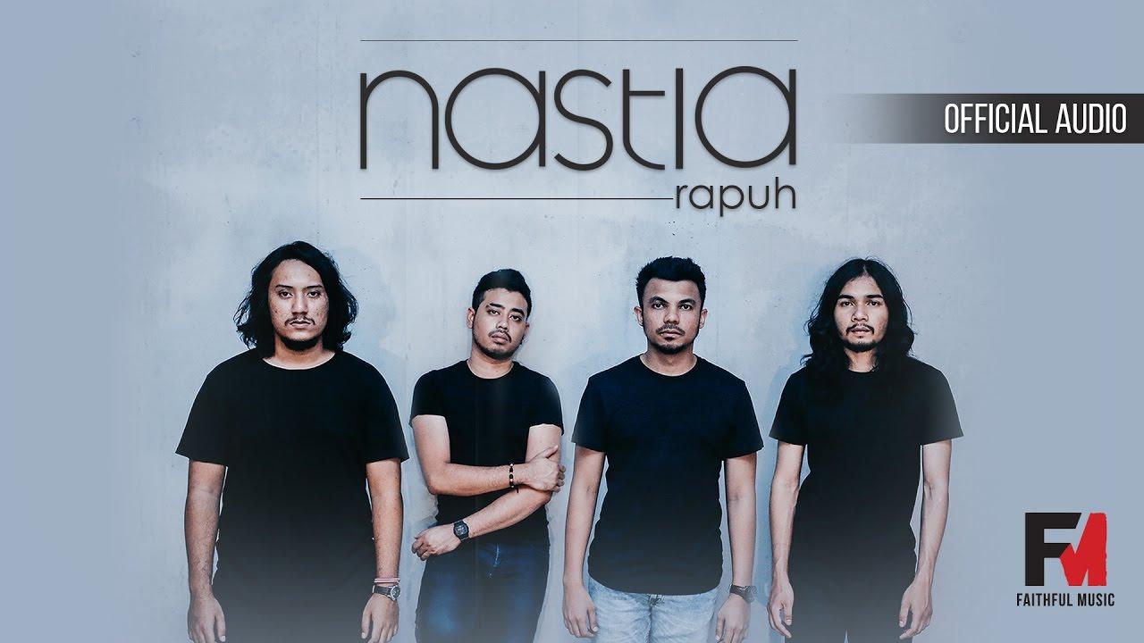 Rapuh - Nastia (Official Audio) (OST Papa Ricky) - YouTube Nastia Rapuh