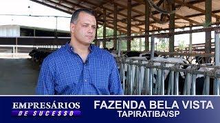 FAZENDA BELA VISTA, TAPIRATIBA/SP, EMPRESÁRIOS DE SUCESSO