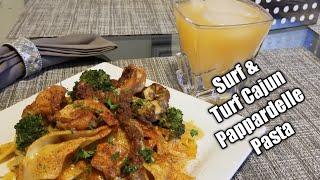 Surf & Turf Cajun Pappardelle Pasta in Addition Kitchen!