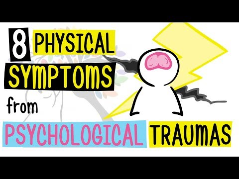 8 Physical Symptoms from Psychological Traumas