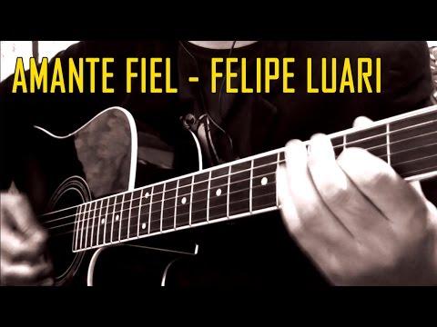 Felipe Luari - Amante Fiel COVER