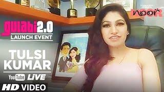 LIVE: Tulsi Kumar | Gulaabi 2.0 | Noor