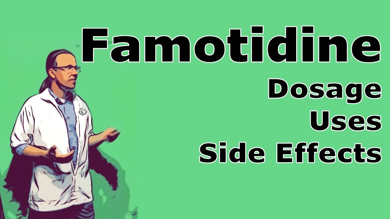 famotidine 20 mg tablets including side effects youtube