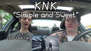 knk back again mv reaction non kpop fan simple sweet