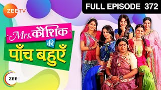 Mrs. Kaushik Ki Paanch Bahuein  Hindi TV Serial  Full Epi - 372  Ragini, Vibha Chibber  Zee TV