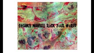 Shanks Mansell - Rock your world
