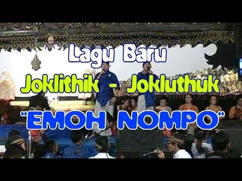Emoh Nompo - Joklithik ft JoKluthuk ][ New Kusuma Wardhani