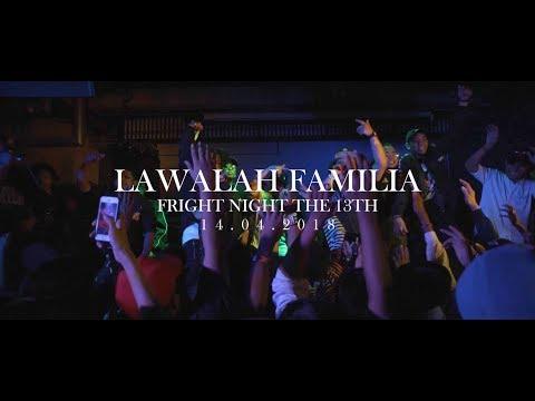 Lawalah Famila at Fright Night The 13