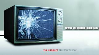 The Product - Better Off This Way (Off of the Break The Silence E.P.)