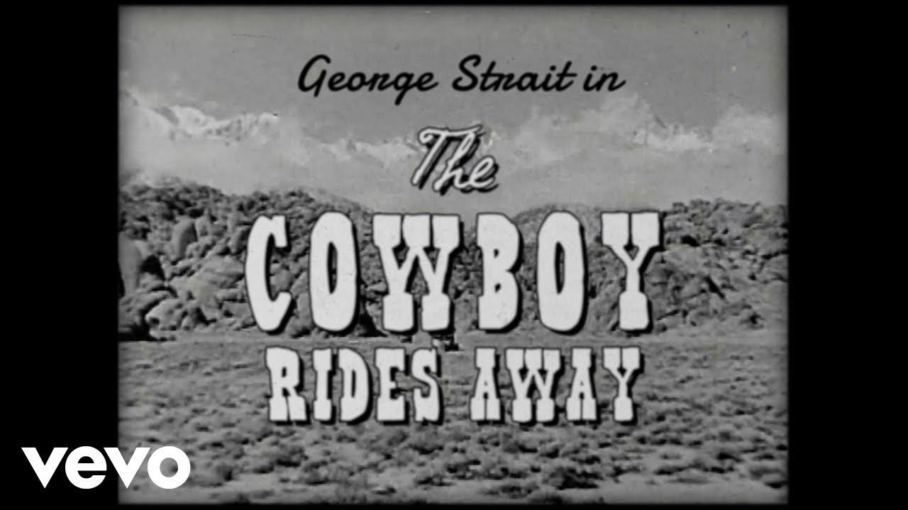 George Strait The Cowboy Rides Away Lyric Video Youtube