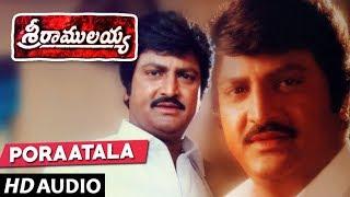Poraatala Ramulu Full Song Sri Ramulayya Movie Songs Mohan Babu, Nandamuri Harikrishna,Soundarya