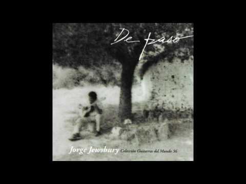 Jorge Jewsbury – De Paso (Full Album)