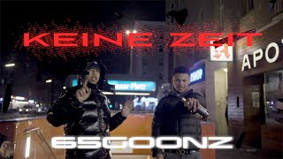 65GOONZ - KEINE ZEIT (Official Video) prod. by ENDZONE