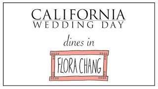 California Wedding Day at Flora Chang