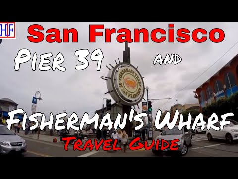 San Francisco | Pier 39 and Fisherman's Wharf | Tourist Attractions | Episode# 9