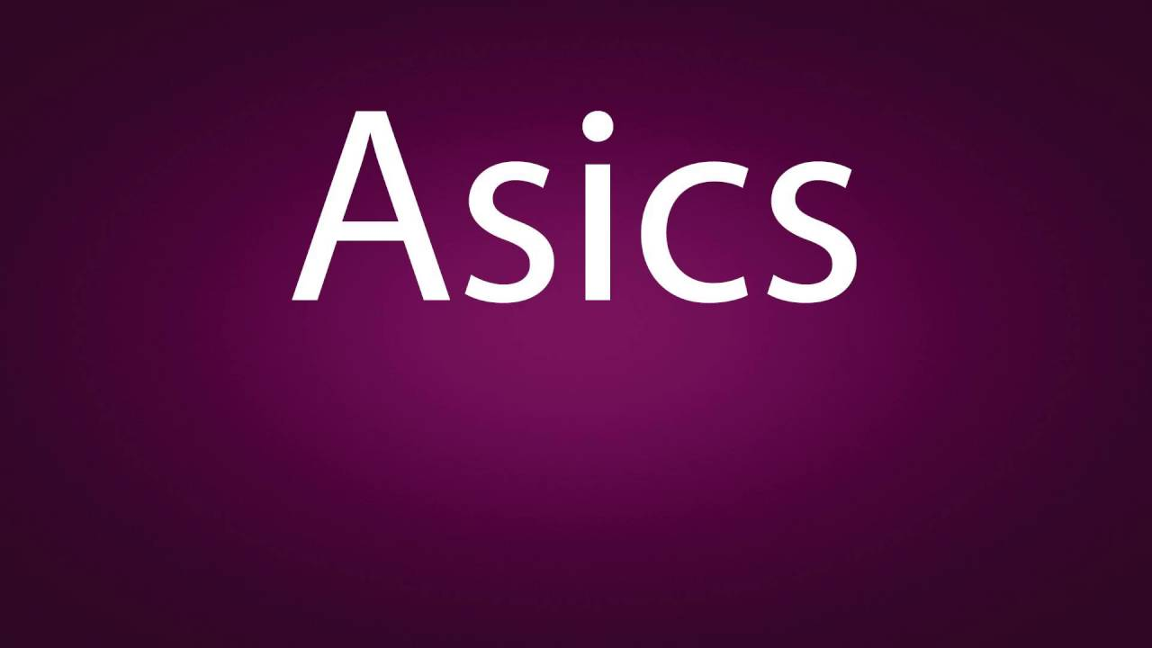 How to pronounce Asics