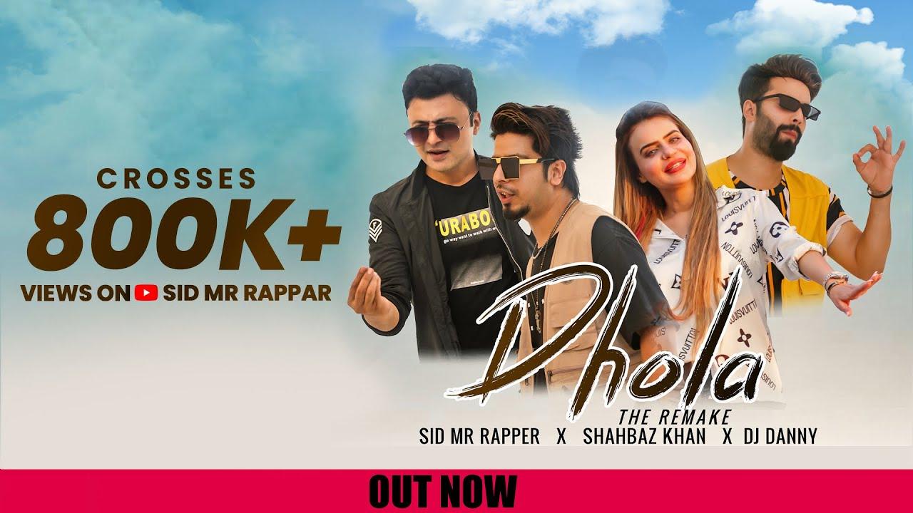 DHOLA (Cover) | Sid Mr Rapper | Shahbaz Khan | Dj Danny | Dolly Fashion Icon