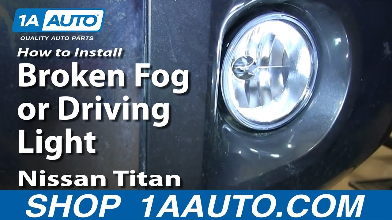 small resolution of how to install replace broken fog or driving light 2004 14 nissan titan youtube