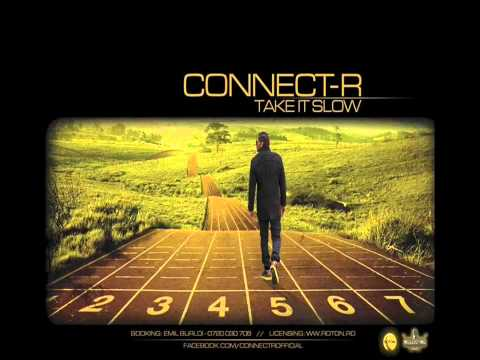Connect-R - Take It Slow (Extended Version)