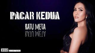 Lirik Lagu Ratu Meta Pacar Kedua