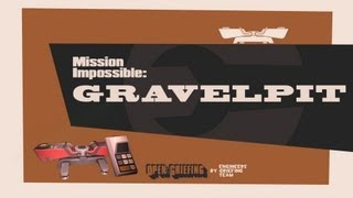Mission Impossible: Gravelpit #TF2
