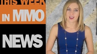 This Week in MMO News w/ Gillyweed - April 25th, 2015