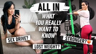 ALL IN: What You Don't See | Am I Losing Weight Now? How Many Calories? My Hair!! S€x Drive?