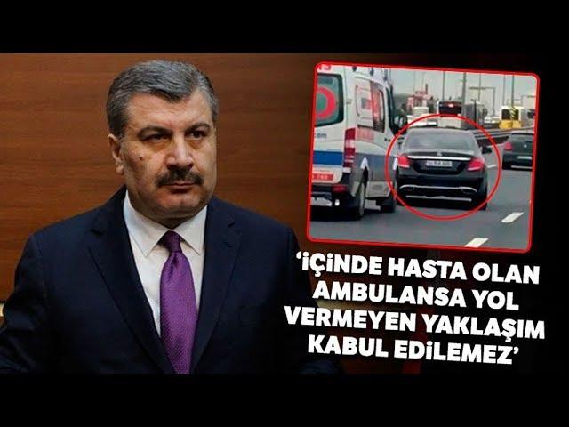 """Bakan Koca: """"İçinde Hasta Vatandaşı Taşıyan Ambulansa Yol Vermeyen Yaklaşım Tarzı Kabul Edilemez"""""""