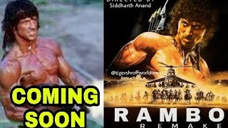 "Tiger Shroff Upcoming Hollywood Action Movie ""Rambo"" Hindi Remake Actress Final"