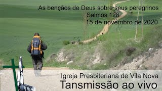 As bênçãos de Deus sobre seus peregrinos