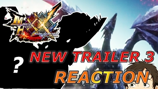 Monster Hunter XX-New Trailer 3 REACTION!-WHAT THE HELL IS THAT!?