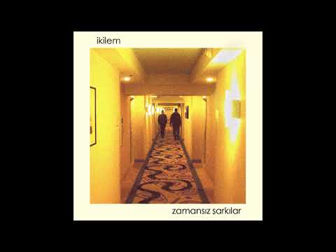 İkilem - Zamansız Şarkılar (Official Audio)