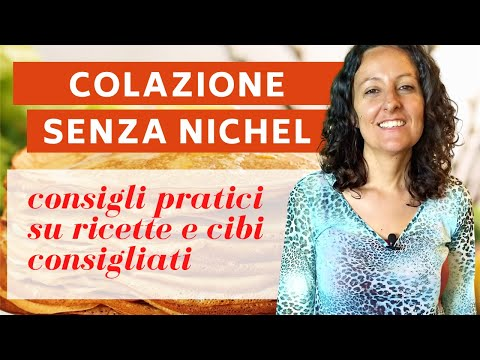 Colazione Senza Nichel: Scopri Qui Idee di Ricette e Alimenti Consigliati