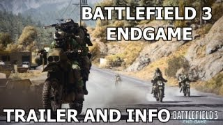 BF3 Endgame Trailer & Info (Battlefield 3 Gameplay)