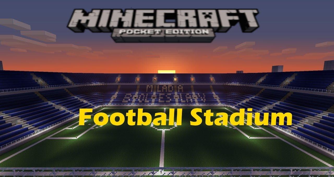 c1d255567a3 Minecraft Pocket Edition - Football Stadium (Future plans) - YouTube