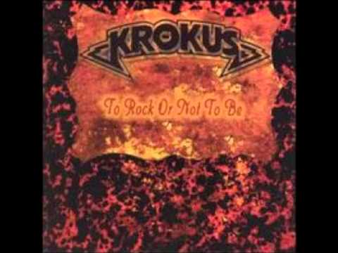 Krokus - You Ain´t Got The Guts To Do It