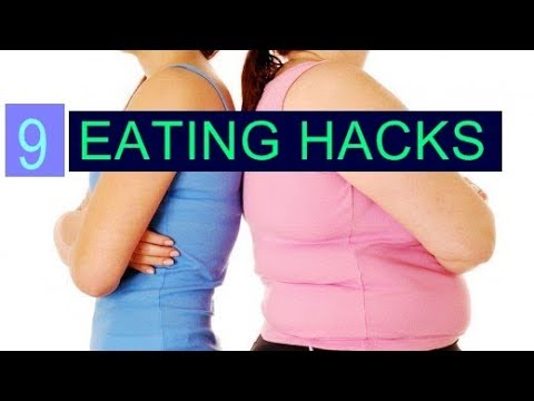 9 Eating Hacks for Weight Loss