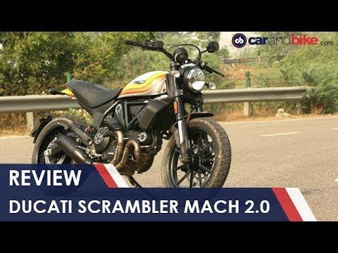 2018 Ducati Scrambler Mach 2.0 Review | NDTV carandbike