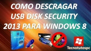 como descargar antivirus USB Disk Security 2013 para windows 8