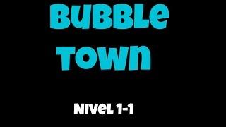 Bubble Town | Nivel 1-1 | din rod