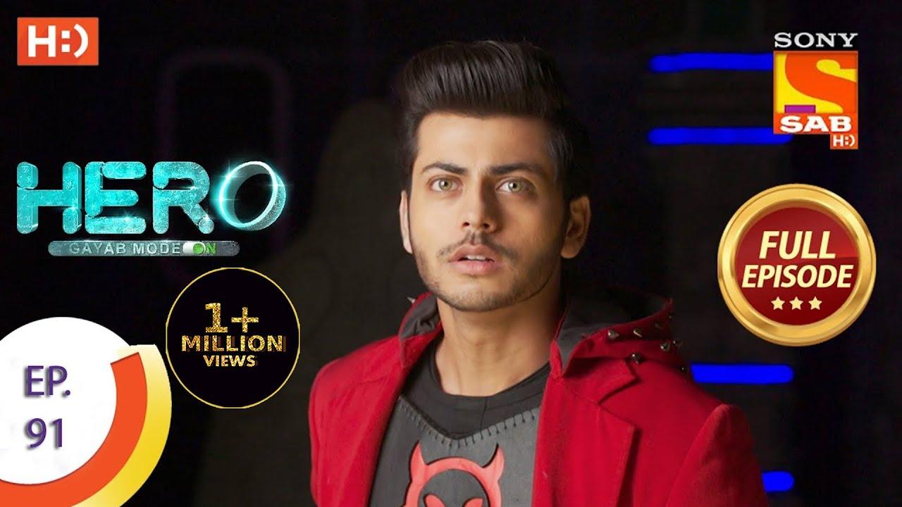 Download Hero - Gayab Mode On - Ep 91 - Full Episode - 12th April, 2021